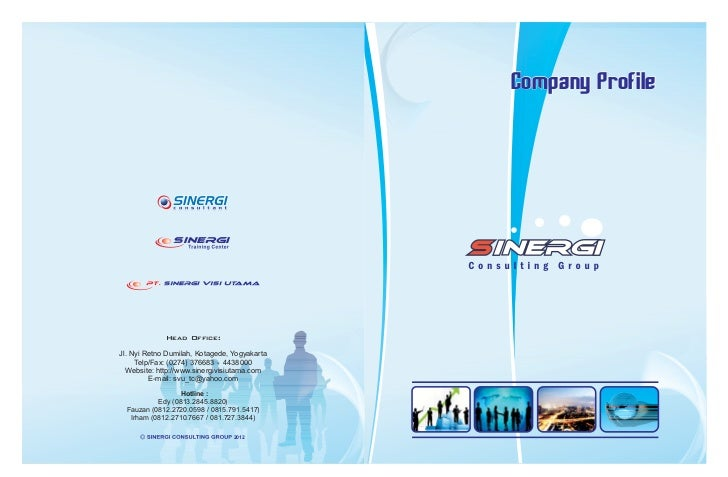 Company Profile             Head Office:Jl. Nyi Retno Dumilah, Kotagede, Yogyakarta     Telp/Fax: (0274) 376683 - 4438000 ...