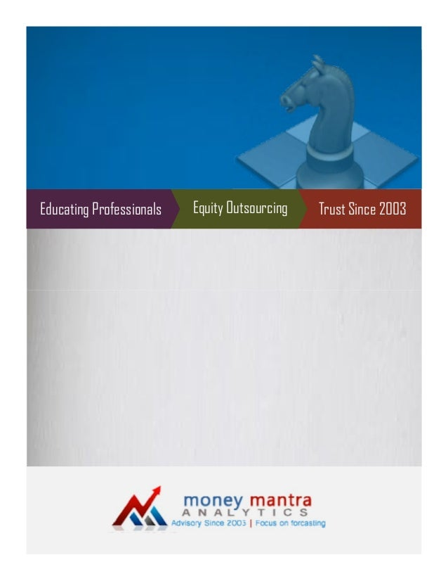 Educating Professionals  Equity Outsourcing  Trust Since 2003