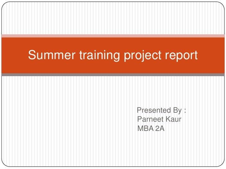Presented By :<br />ParneetKaur<br />                                MBA 2A<br /...