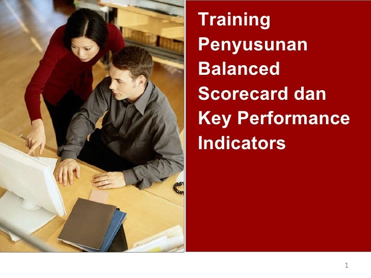 Training Penyusunan Balanced Scorecard dan Key Performance Indicators