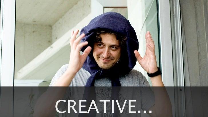 CREATIVE...