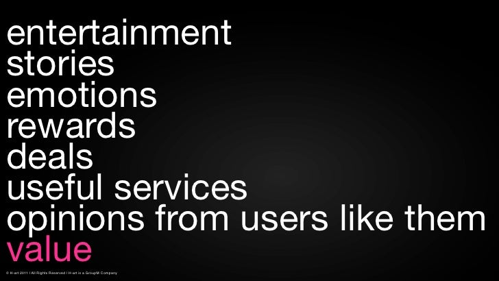 entertainmentstoriesemotionsrewardsdealsuseful servicesopinions from users like themvalue© H-art 2011 | All Rights Reserve...