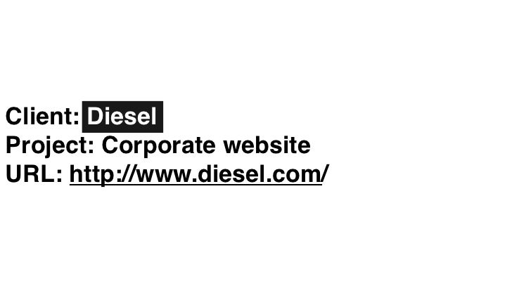"""Diesel SFW Arcade      GOAL      Create a new way to show users the new Diesel's collection in a very      """"diesel way""""   ..."""