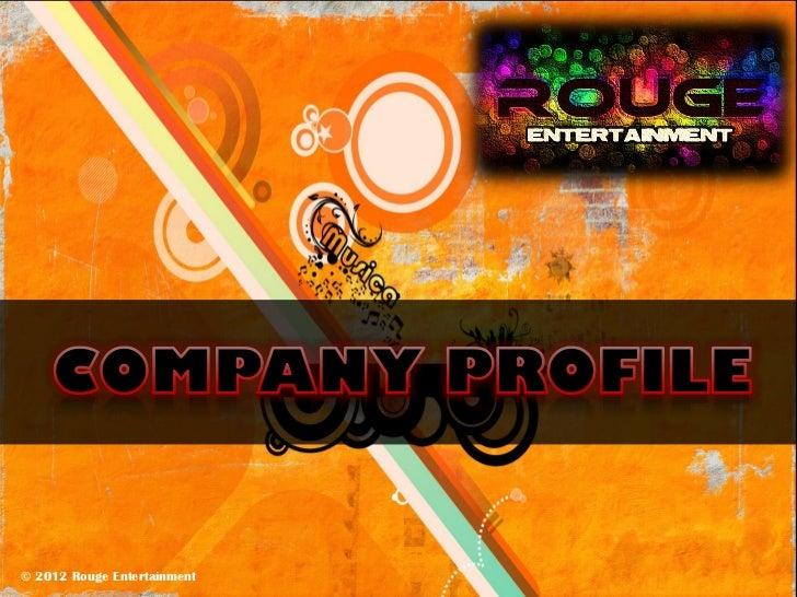 © © 2012 Rouge Entertainment  2012 Rouge Entertainment