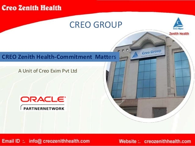 CREO GROUP CREO Zenith Health-Commitment Matters A Unit of Creo Exim Pvt Ltd