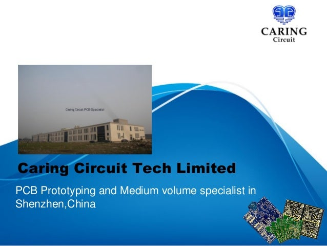 Caring Circuit Tech Limited PCB Prototyping and Medium volume specialist in Shenzhen,China 1