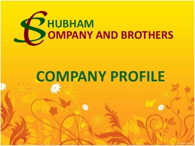 HUBHAM OMPANY AND BROTHERS  COMPANY PROFILE