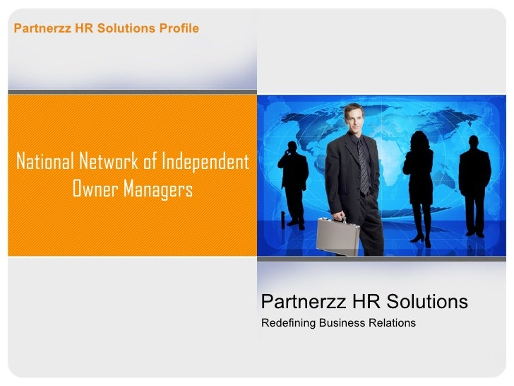 Partnerzz HR Solutions ProfileNational Network of Independent       Owner Managers                                  Partne...