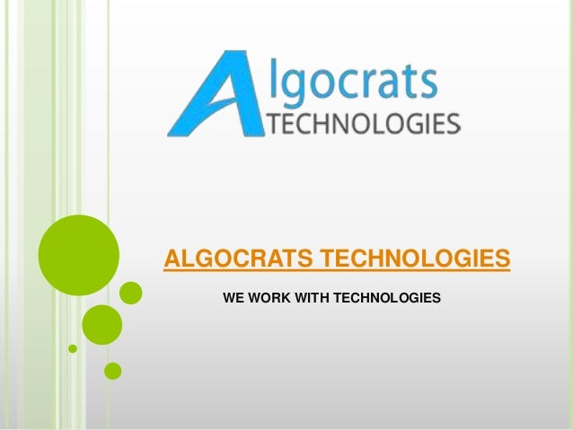 ALGOCRATS TECHNOLOGIES WE WORK WITH TECHNOLOGIES