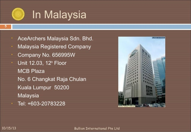 Company Profile Bullion International Pte Ltd 2003 07