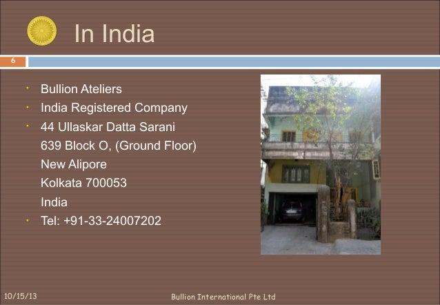 Company Profile Bullion International Pte Ltd 2003 07