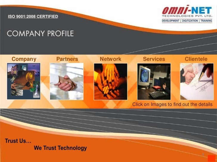 Company   Partners   Network        Services            Clientele                               Click on Images to find ou...