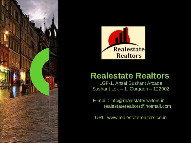 CB Richard Ellis | Page 1 Realestate Realtors LGF-1, Ansal Sushant Arcade Sushant Lok – 1. Gurgaon – 122002 E-mail : info@...