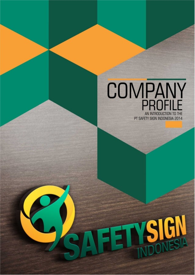 c0I/ IFWI PROFILE  AN INTRODUCTION TO THE PT SAFETY SIGN INDONESIA 20' 4