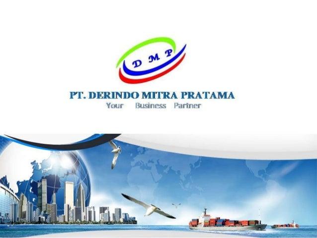 Company Profile Pt Derindo Mitra Pratama Perusahaan Jasa Export Dan