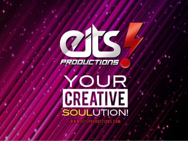 Berdiri 9 September 2009, EITS! Productions berkomitmen total memberikan solusi holistik atas kebutuhan klien dengan tiga ...