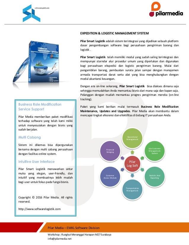 Pilar Media – EMKL Software Division Workshop : Rungkut Menanggal Harapan M27 Surabaya info@pilarmedia.net EXPEDITION & LO...