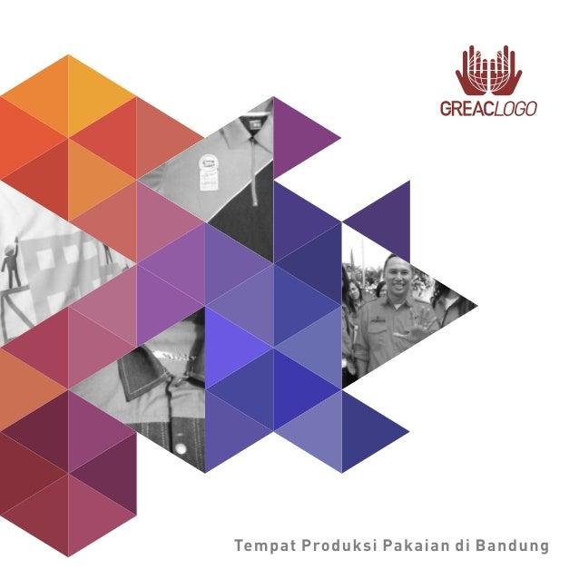 Greac Logo Produksi Pakaian Bandung adalah sebuah Home Industry untuk memenuhi kebutuhan pembuatan aneka ragam pakaian, ba...