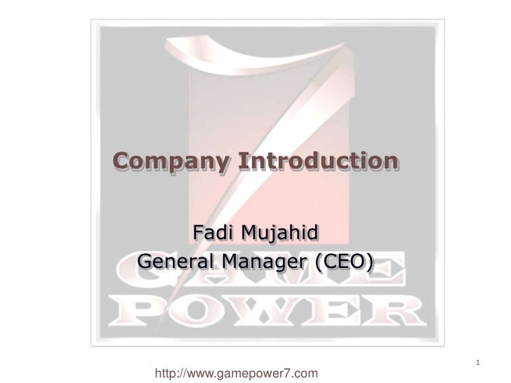 Company Introduction<br />Fadi Mujahid<br />General Manager (CEO)<br />1<br />