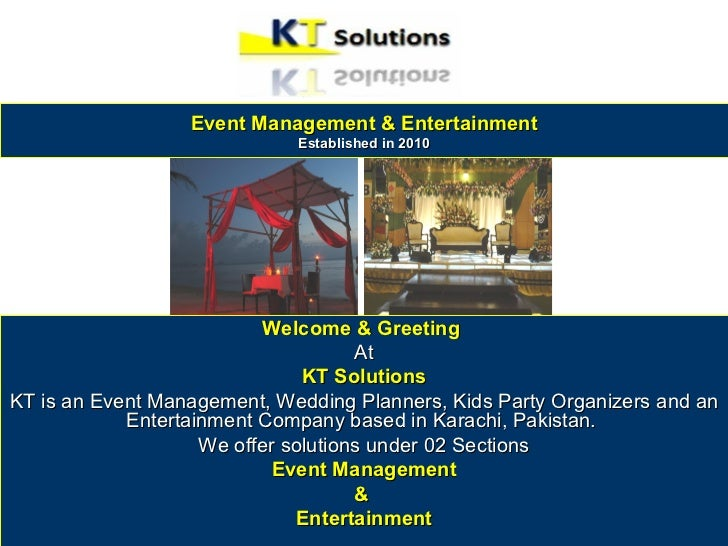 Event Management & Entertainment                             Established in 2010                          Welcome & Greeti...