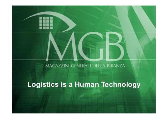 Logistics is a Human Technology