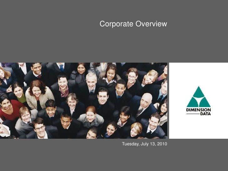Corporate Overview          Tuesday, July 13, 2010