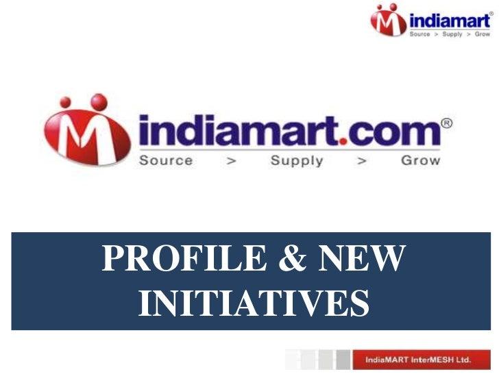 PROFILE & NEW INITIATIVES