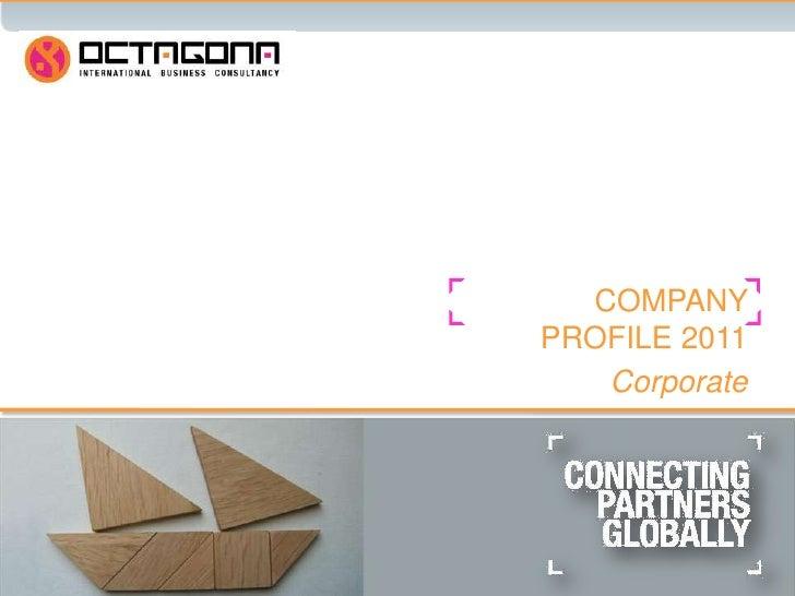 OCTAGONA INTERNATIONAL              COMPANY PROFILE 2010