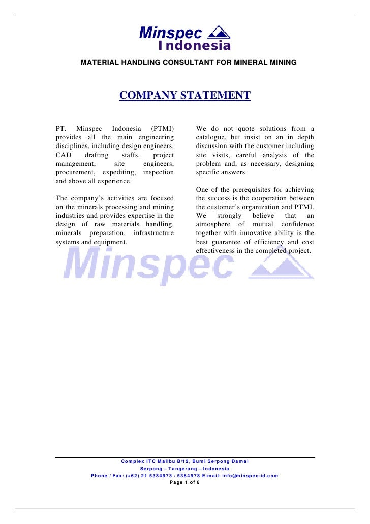 Indonesia         MATERIAL HANDLING CONSULTANT FOR MINERAL MINING                          COMPANY STATEMENT  PT. Minspec ...