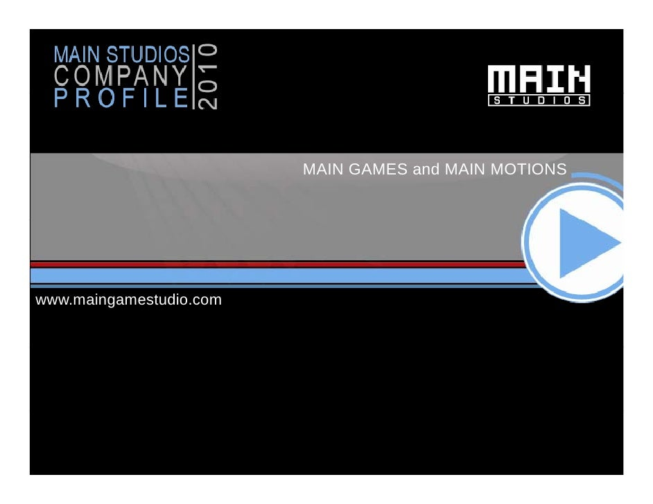 MAIN GAMES and MAIN MOTIONS     www.maingamestudio.com