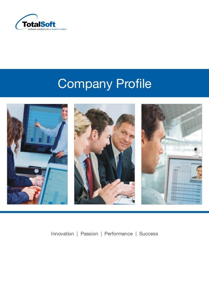 Company ProfileInnovation | Passion | Performance | Success