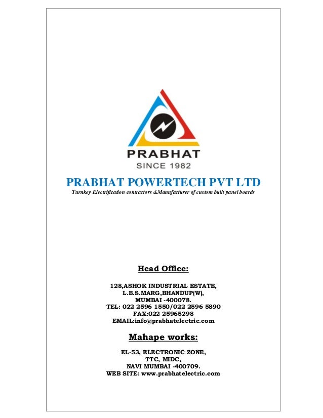 PRABHAT POWERTECH PVT LTDTurnkey Electrification contractors &Manufacturer of custom built panel boards                   ...