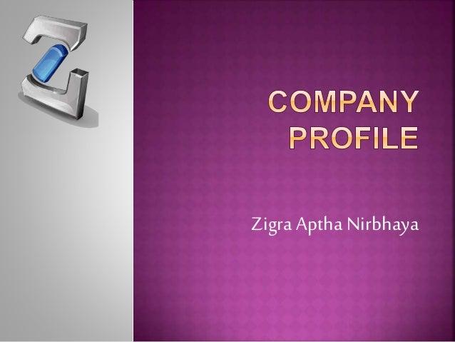 Zigra Aptha Nirbhaya