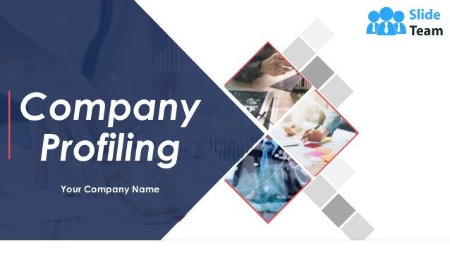 Company Profiling Your Company Name