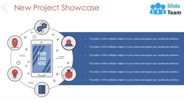 New Project Showcase 21 > This slide is 100% editable. Adapt it to your needs and capture your audience's attention. > Thi...
