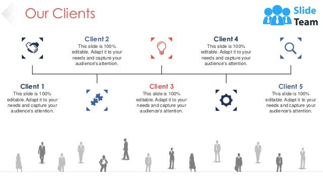 Our Clients 37 Client 1 This slide is 100% editable. Adapt it to your needs and capture your audience's attention. Client ...