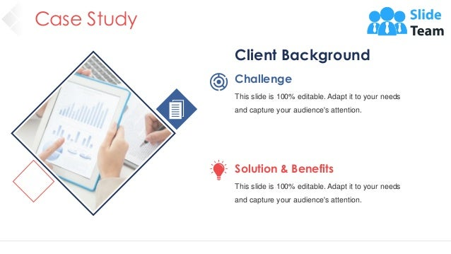 Case Study 38 Challenge This slide is 100% editable. Adapt it to your needs and capture your audience's attention. Client ...