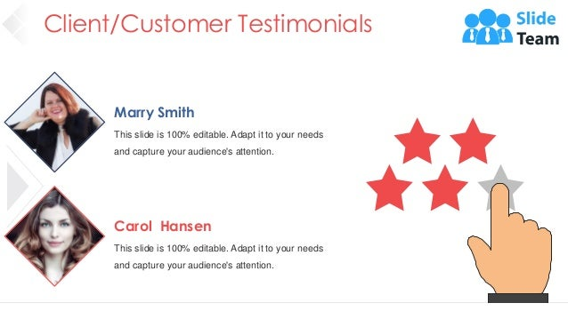 Client/Customer Testimonials 39 Marry Smith This slide is 100% editable. Adapt it to your needs and capture your audience'...