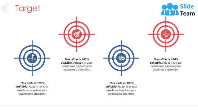 Target 62 This slide is 100% editable. Adapt it to your needs and capture your audience's attention. This slide is 100% ed...