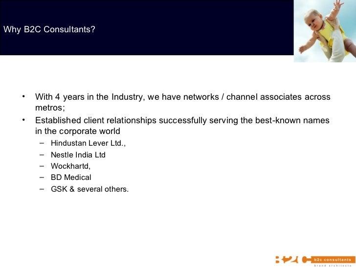 <ul><li>With 4 years in the Industry, we have networks / channel associates across metros;  </li></ul><ul><li>Established ...