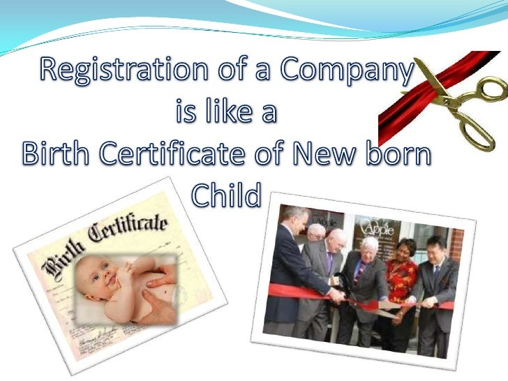 Company Registration compared with birth certificate