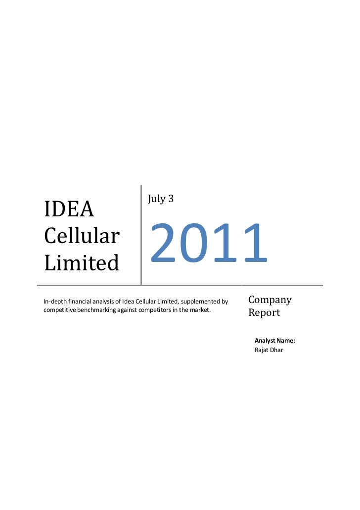 July 3IDEACellularLimited                               2011In-depth financial analysis of Idea Cellular Limited, suppleme...