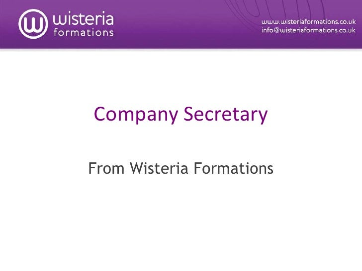 Company Secretary<br />From Wisteria Formations<br />