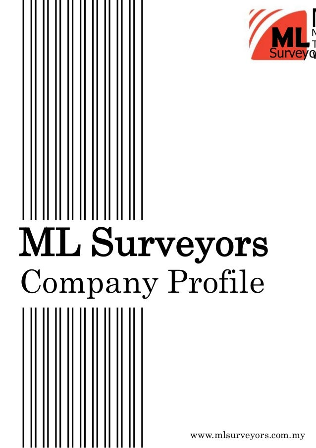 ML ML Surveyors Company Profile www.mlsurveyors.com.my N M T WSurveyo