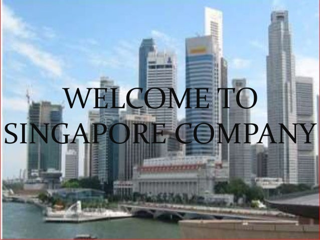 WELCOME TO SINGAPORE COMPANY