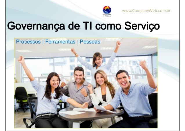 www.CompanyWeb.com.br Processos | Ferramentas | Pessoas
