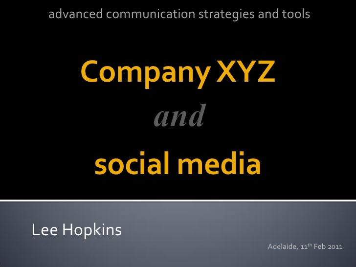 advanced communication strategies and tools       Company XYZ         social mediaLee Hopkins                             ...