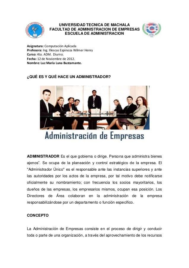 UNIVERSIDAD TECNICA DE MACHALA               FACULTAD DE ADMINISTRACION DE EMPRESAS                     ESCUELA DE ADMINIS...