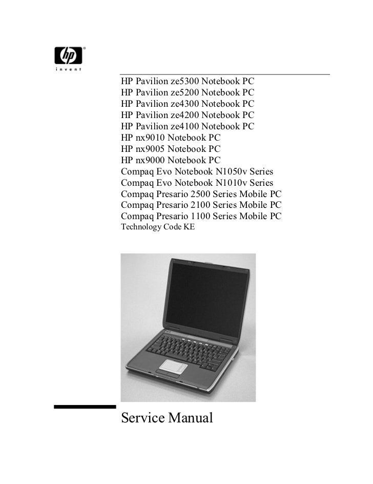 HP Pavilion ze5300 Notebook PCHP Pavilion ze5200 Notebook PCHP Pavilion ze4300 Notebook PCHP Pavilion ze4200 Notebook PCHP...