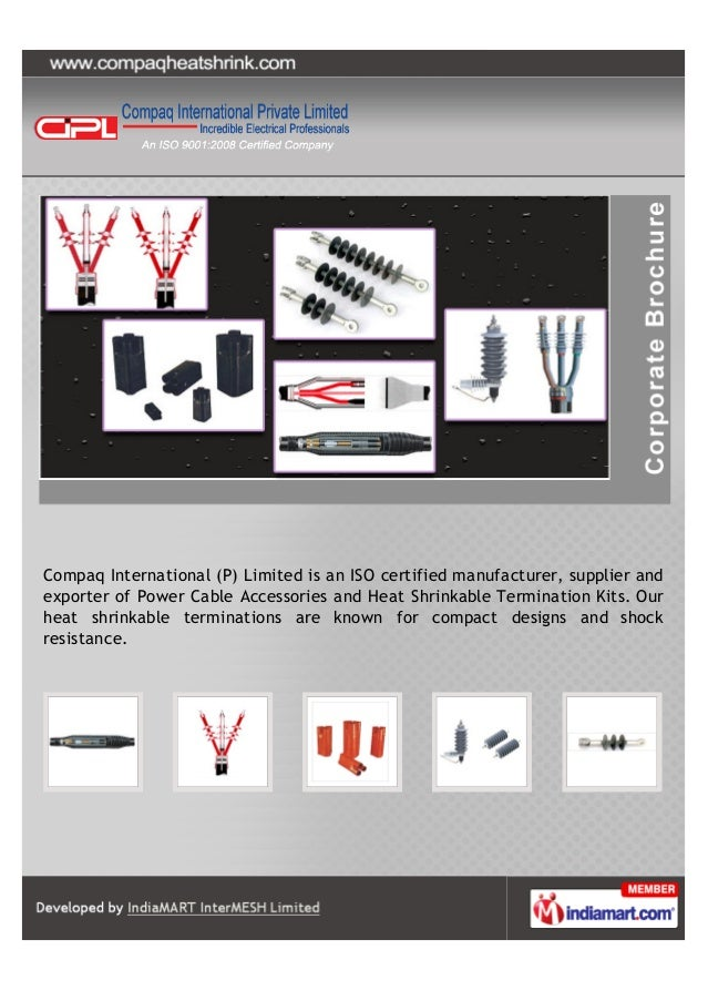 Compaq International (P) Limited is an ISO certified manufacturer, supplier andexporter of Power Cable Accessories and Hea...